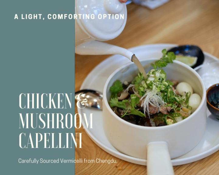 Chicken & Mushroom Capellini